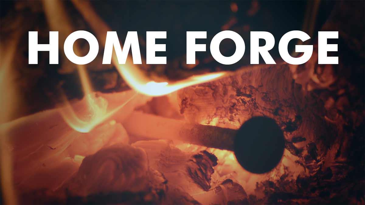 Home Forging / Smelting